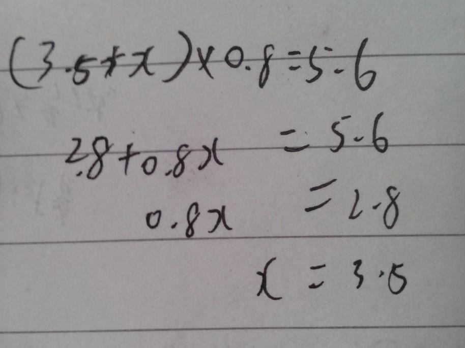 (3.5 x)*0.8=5.6